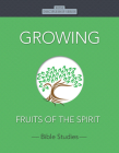 Growing: Fruits of the Spirit Cover Image