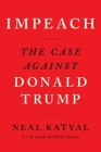 Impeach: The Case Against Donald Trump Cover Image