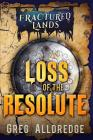 Loss of the Resolute: A Prequel to Fractured Bonds Cover Image