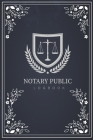 Notary Public Logbook: Vintage Blackboard Cover - A Simple Public Notary Records Log Book - Official Notary Journal Receipt Book Cover Image