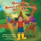 Quiksy Quin, Bonkers & Forest Friends Have a Picnic Cover Image