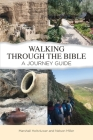 Walking Through the Bible: A Journey Guide Cover Image
