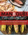ManBQue: Meat. Beer. Rock and Roll. Cover Image