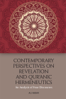 Contemporary Perspectives on Revelation and Qur'ānic Hermeneutics: An Analysis of Four Discourses Cover Image