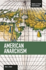 American Anarchism (Studies in Critical Social Sciences #57) Cover Image