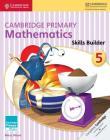 Cambridge Primary Mathematics Skills Builder 5 (Cambridge Primary Maths) Cover Image