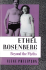 Ethel Rosenberg: Beyond the Myths Cover Image