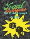 Travel Book Games for Children and Adult: The perfect gift for children who like it Paper soccer, Word Search, Battleship Paper Game, Tic Tac Toe and Cover Image