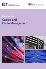Guide to Cables and Cable Management (Electrical Regulations) Cover Image