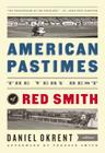 American Pastimes: The Very Best of Red Smith Cover Image