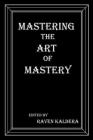 Mastering the Art of Mastery Cover Image