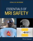 Essentials of MRI Safety Cover Image