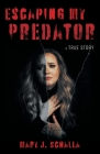 Escaping My Predator Cover Image