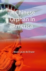 A Chinese Orphan In America Cover Image
