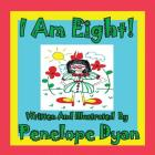 I Am Eight! Cover Image