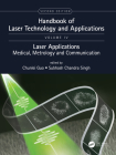 Handbook of Laser Technology and Applications: Laser Applications: Medical, Metrology and Communication (Volume Four) Cover Image