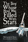The Boy Whose Head Was Filled with Stars: A Story about Edwin Hubble Cover Image