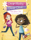 Olive Spins a Tale (and It's a Doozy!) (Dear Molly) Cover Image