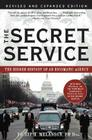 The Secret Service: The Hidden History of an Engimatic Agency Cover Image