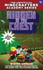 Hidden in the Chest: The Unofficial Minecrafters Academy Series, Book Five Cover Image