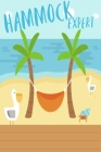Hammock Expert: Summer Beach Holiday Notebook - Summer Vacation Travel Inspirational Journal & Doodle Dairy: Dimensions: 15.2cm x 22.9 Cover Image