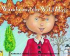 Wanda and the Wild Hair Cover Image