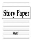 Story Paper: 200 Pages 8.5 X 11 Cover Image
