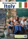 Growing Up in Italy (Growing Up Around the World) Cover Image