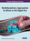Multidisciplinary Approaches to Ethics in the Digital Era Cover Image