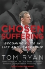 Chosen Suffering: Becoming Elite In Life And Leadership Cover Image