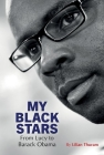 My Black Stars: From Lucy to Barack Obama Cover Image