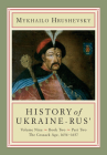 History of Ukraine-Rus': Volume 9, Book 2, Part 2. the Cossack Age, 1654-1657 Cover Image