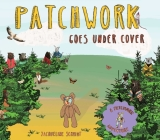Patchwork Goes Under Cover (Patchwork Adventures) Cover Image