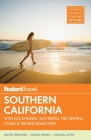 Fodor's Southern California: With Los Angeles, San Diego, the Central Coast & the Best Road Trips (Full-Color Travel Guide #15) Cover Image