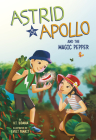 Astrid and Apollo and the Magic Pepper Cover Image