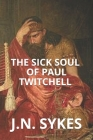 The sick soul of Paul Twitchell Cover Image