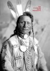 The Standing Rock Portraits: Sioux Photographed by Frank Bennett Fiske 1900-1915 Cover Image