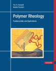 Polymer Rheology: Fundamentals and Applications Cover Image