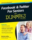 Facebook and Twitter for Seniors for Dummies Cover Image
