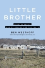 Little Brother: Love, Tragedy, and My Search for the Truth Cover Image