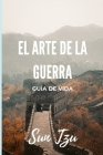 El Arte de la Guerra: Guía de Vida Cover Image