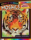 Mosaics Hexagon Coloring Book: Animals Color by Number for Adults Stress Relieving Design Cover Image
