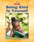 Being Kind to Yourself Cover Image