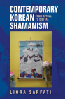 Contemporary Korean Shamanism: From Ritual to Digital Cover Image