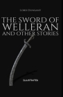 The Sword of Welleran and Other Stories Illustrated Cover Image