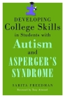 Developing College Skills in Students with Autism and Asperger's Syndrome Cover Image