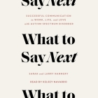 What to Say Next: Successful Communication in Work, Life, and Love--With Autism Spectrum Disorder Cover Image