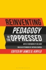 Reinventing Pedagogy of the Oppressed: Contemporary Critical Perspectives Cover Image