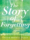 The Story of Forgetting Cover Image