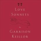 77 Love Sonnets Lib/E Cover Image